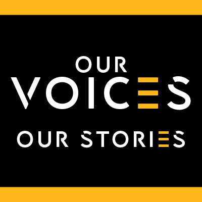 Our Voices, Our Stories